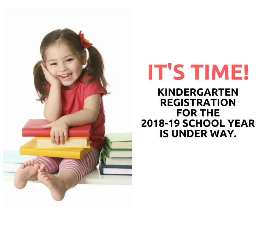 Kindergarten Registration for the 2018-19 School Year